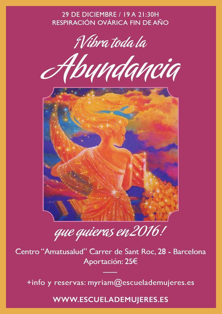 ¿Quieres un 2016 lleno de Abundancia? ¡Víbralo con la Respiración Ovárica!